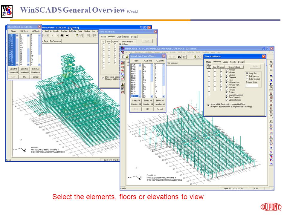 WinSCADS General Overview (Cont.) Select the elements, floors or elevations to view