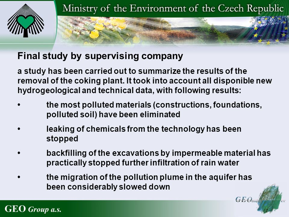 Final study by supervising company a study has been carried out to summarize the results of the removal of the coking plant.