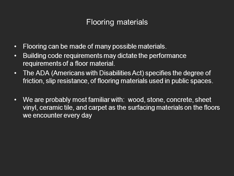 Floors Floor Construction What Lies Beneath The Surface That We - Ada slip resistance