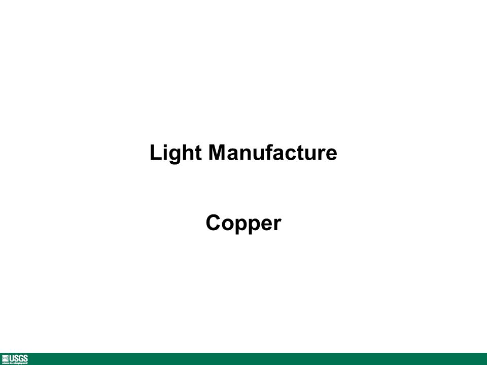 Light Manufacture Copper