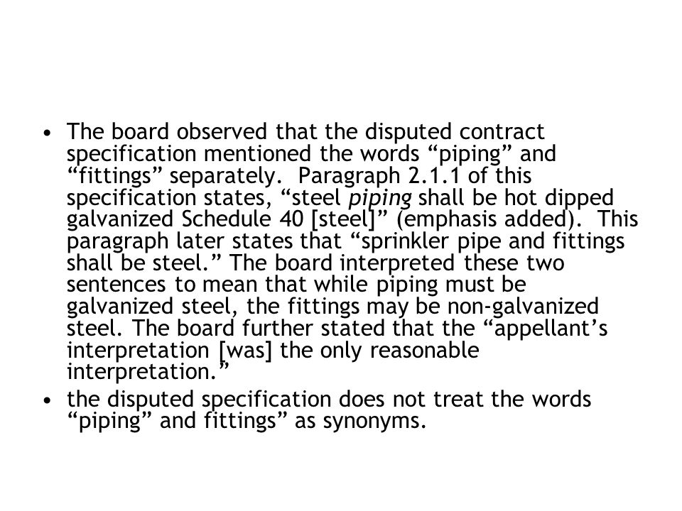 The board observed that the disputed contract specification mentioned the words piping and fittings separately.