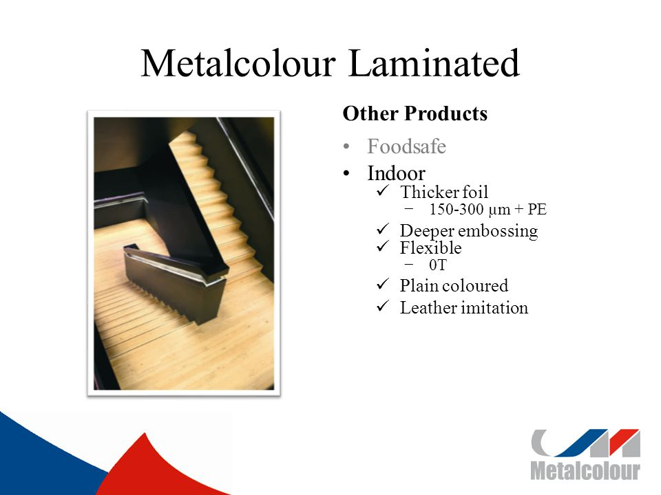Metalcolour Laminated Other Products Foodsafe Indoor Thicker foil 150-300 µm + PE Deeper embossing Flexible 0T Plain coloured Leather imitation