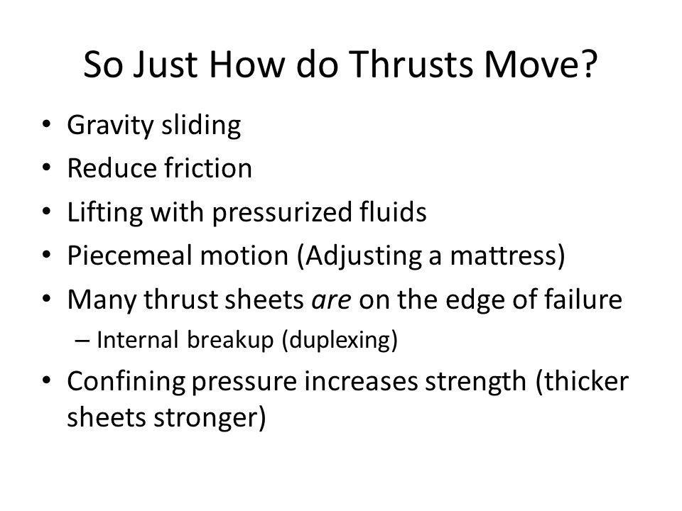 So Just How do Thrusts Move.