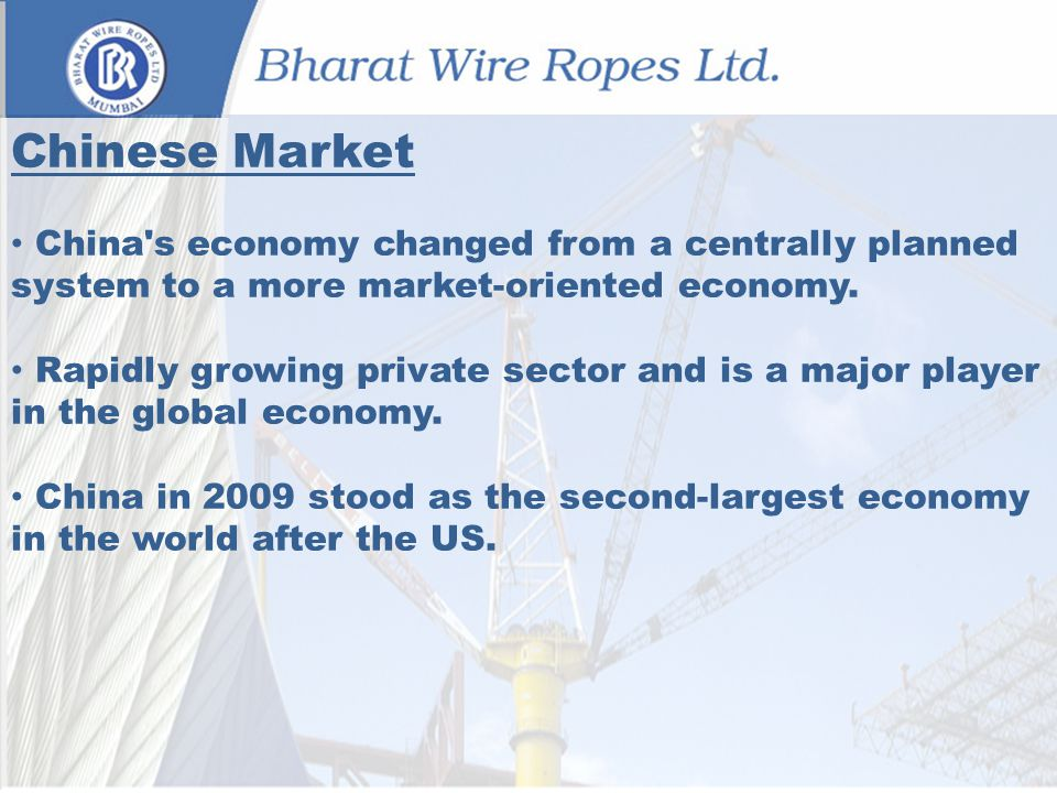 Chinese Market China s economy changed from a centrally planned system to a more market-oriented economy.