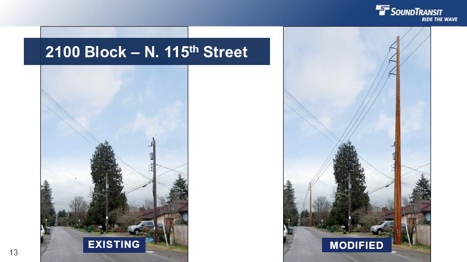 EXISTING MODIFIED 2100 Block – N. 115 th Street 13