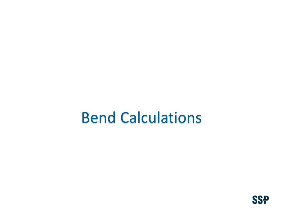 Bend Calculations