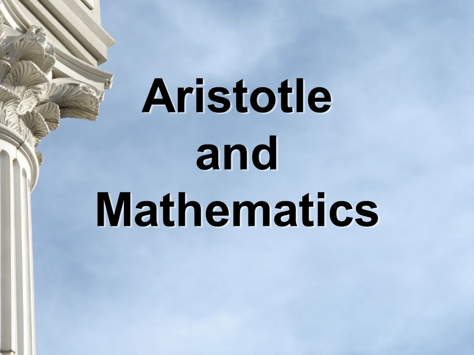 Aristotle and Mathematics