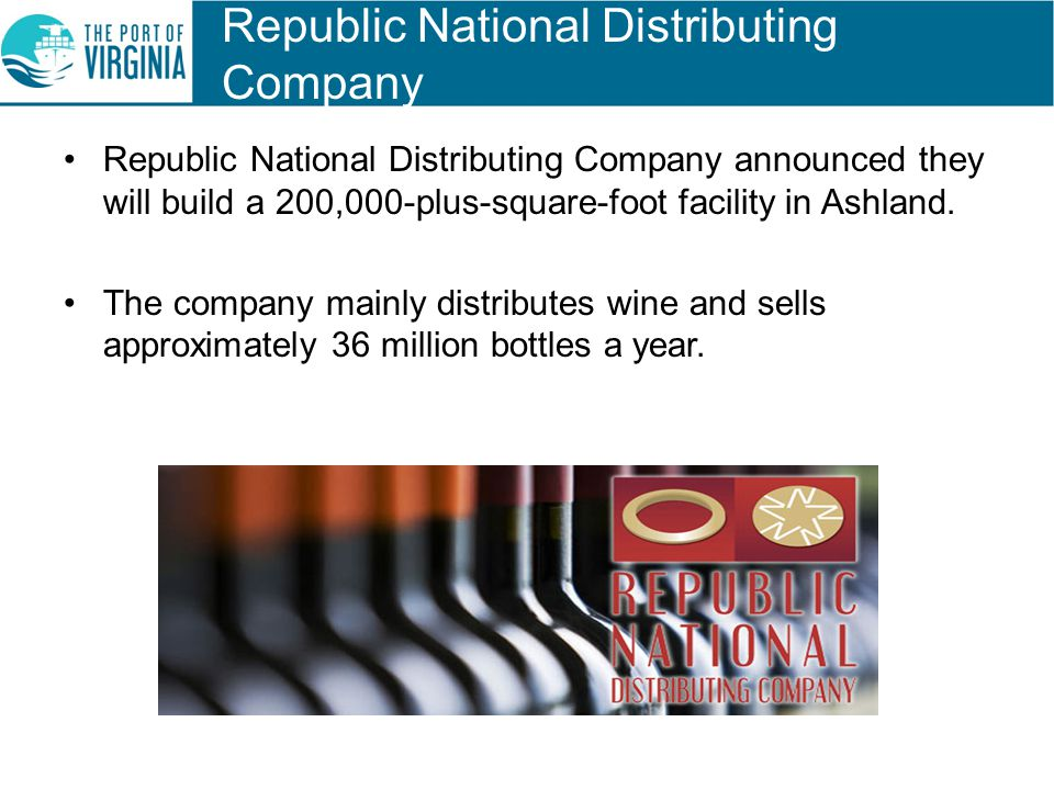 Republic National Distributing Company Republic National Distributing Company announced they will build a 200,000-plus-square-foot facility in Ashland.