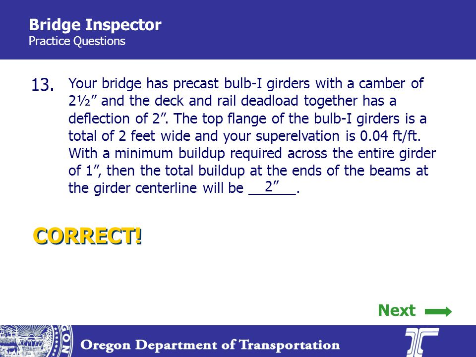 Bridge Inspector Practice Questions 13.