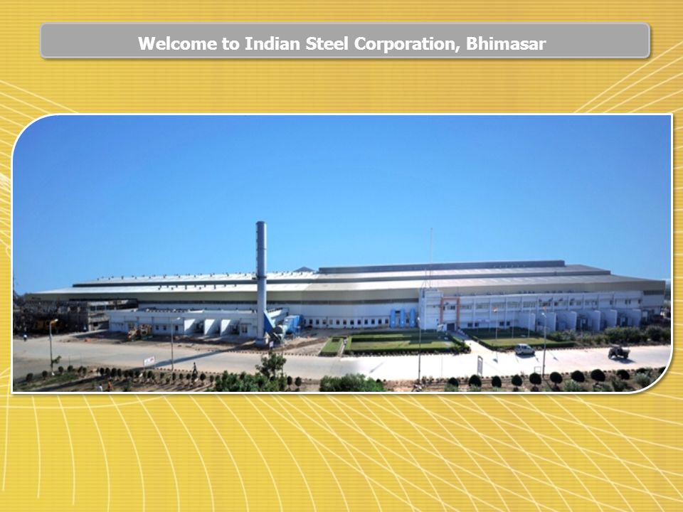 Welcome to Indian Steel Corporation, Bhimasar