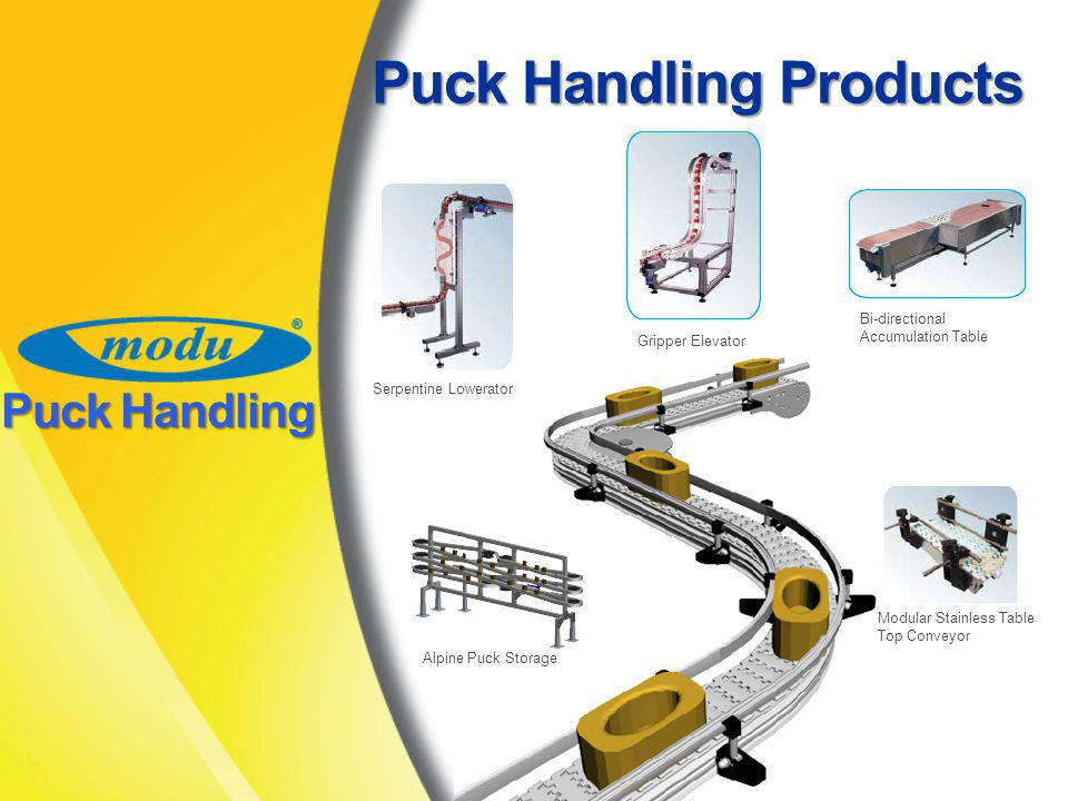 Puck Handling Products Serpentine Lowerator Gripper Elevator Bi-directional Accumulation Table Alpine Puck Storage Modular Stainless Table Top Conveyor Puck Handling