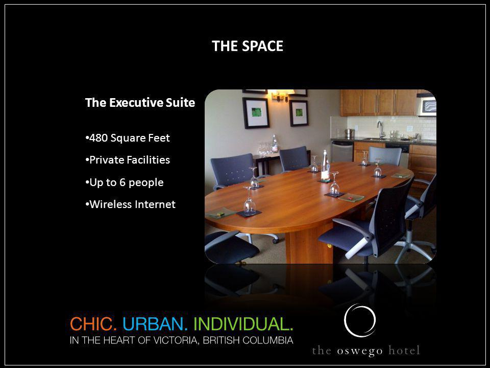 feet THE SPACE The Executive Suite 480 Square Feet Private Facilities Up to 6 people Wireless Internet