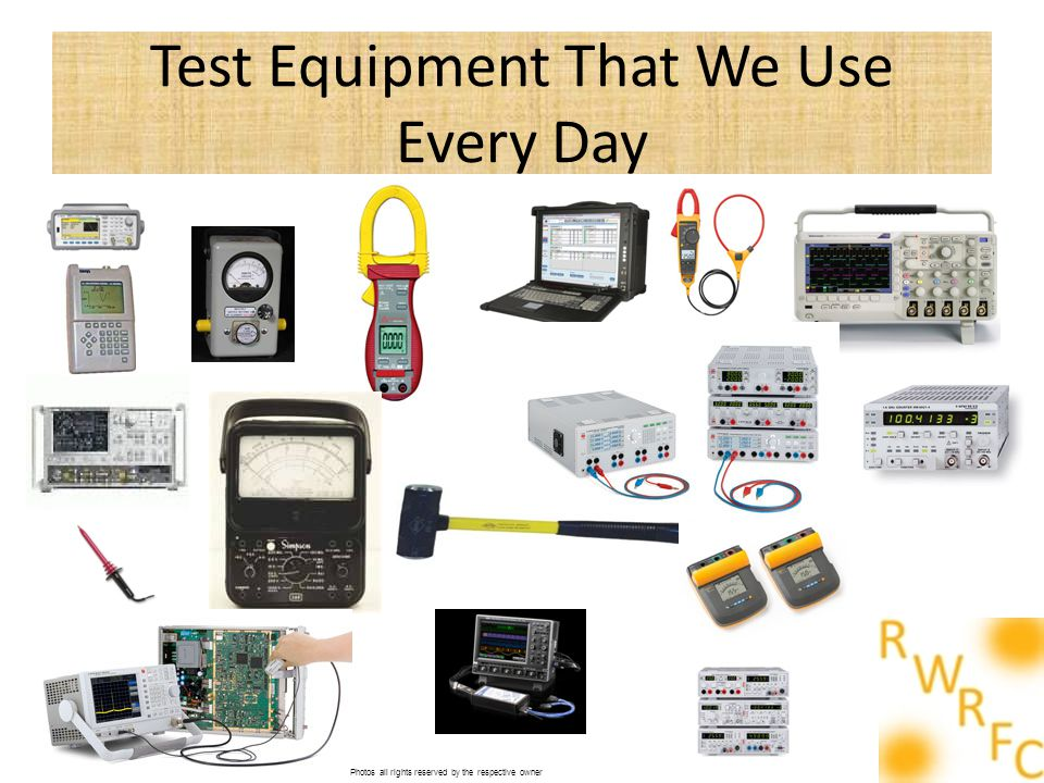 Test Equipment That We Use Every Day Photos all rights reserved by the respective owner