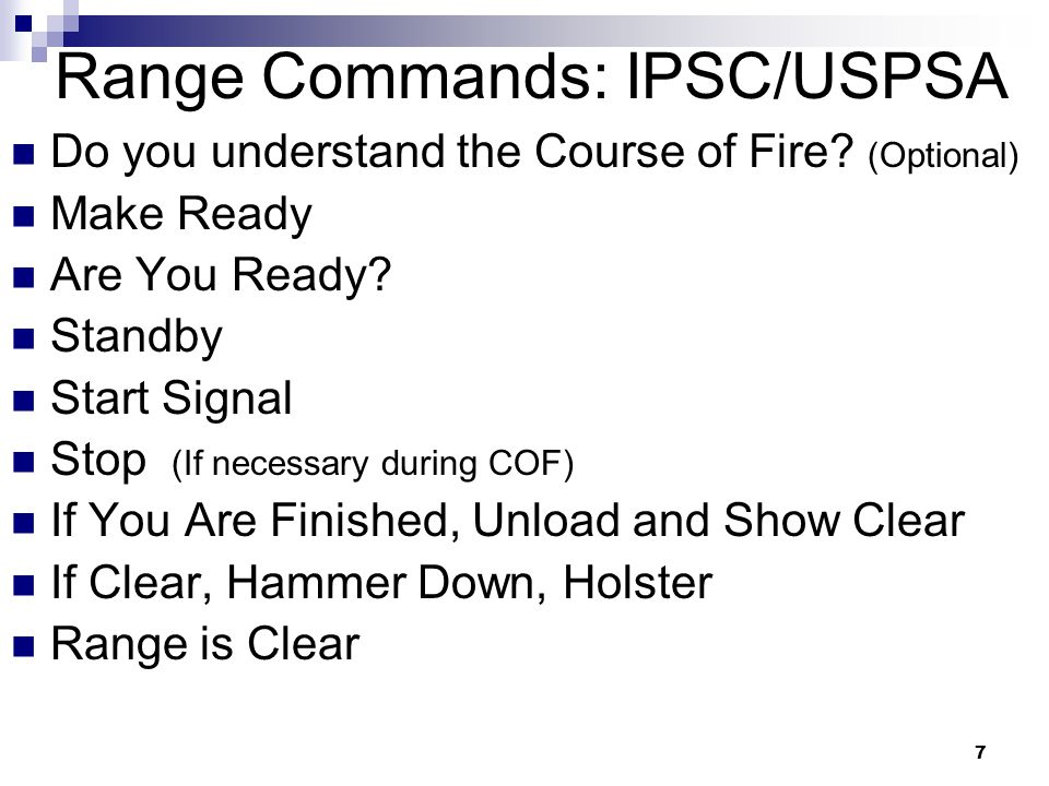 7 Range Commands: IPSC/USPSA Do you understand the Course of Fire.