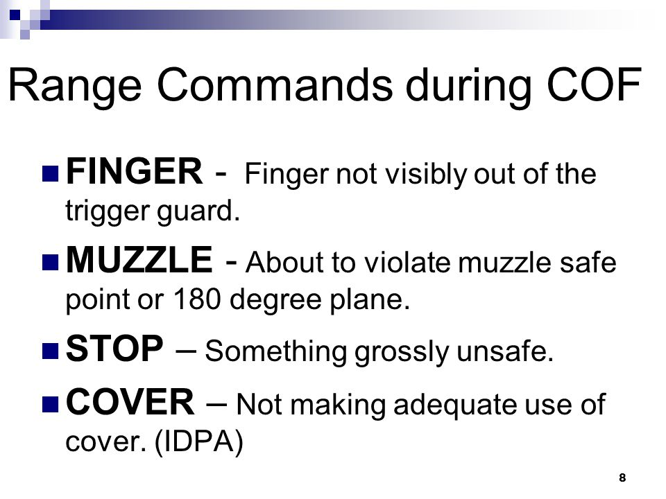 8 Range Commands during COF FINGER - Finger not visibly out of the trigger guard.