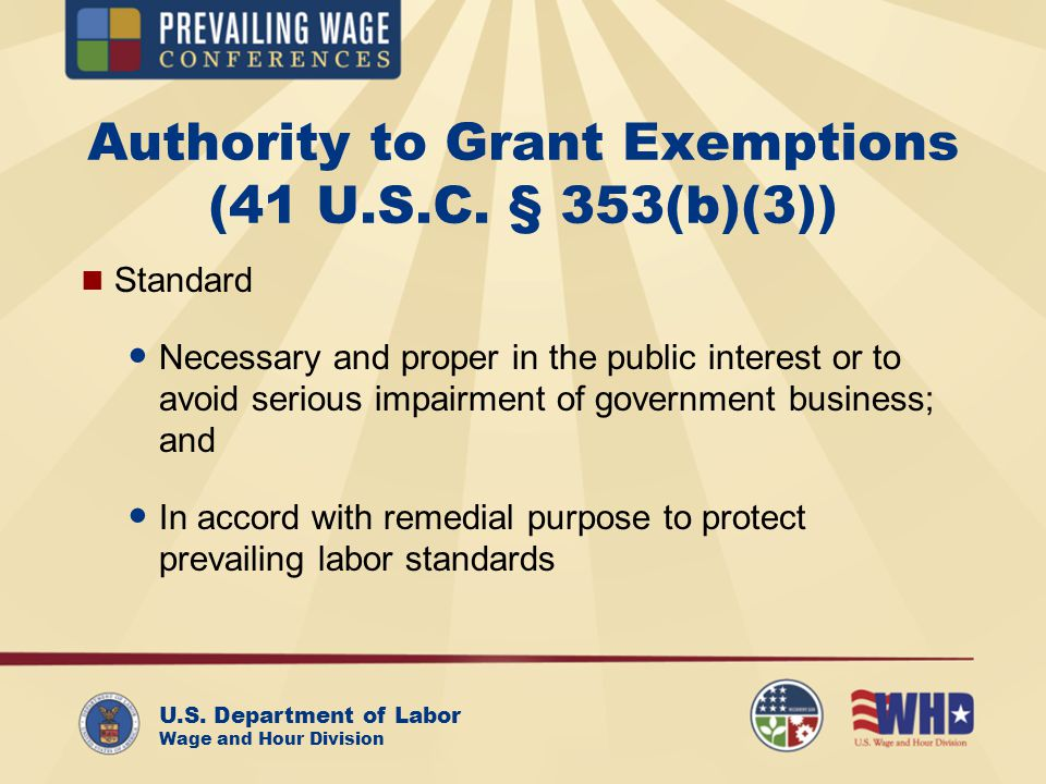 U.S. Department of Labor Wage and Hour Division Authority to Grant Exemptions (41 U.S.C.