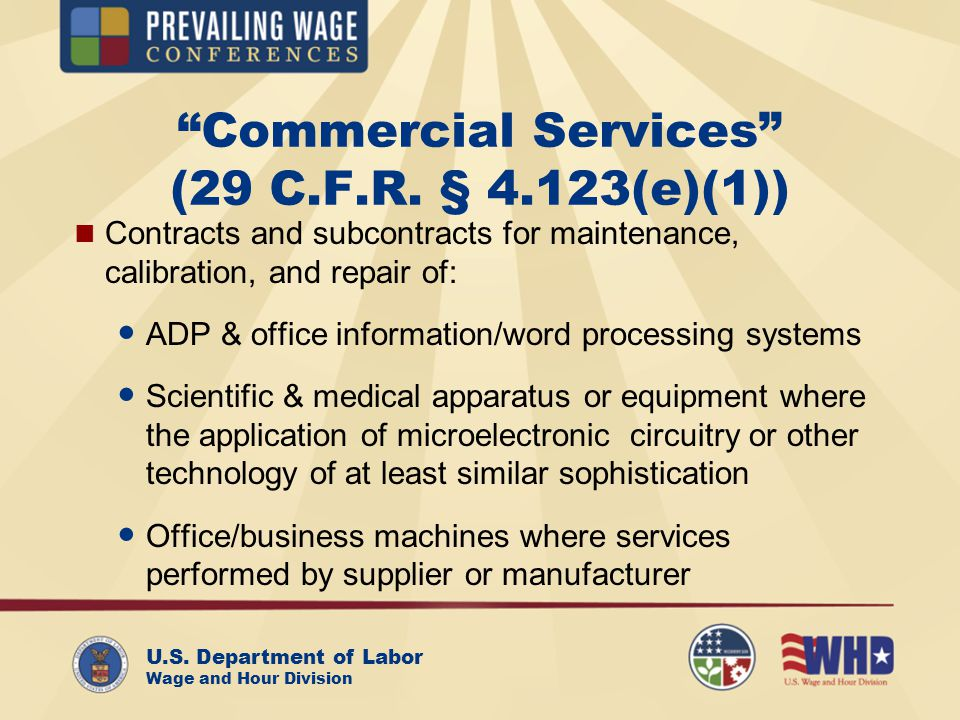 U.S. Department of Labor Wage and Hour Division Commercial Services (29 C.F.R.
