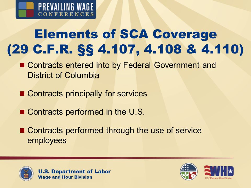 U.S. Department of Labor Wage and Hour Division Elements of SCA Coverage (29 C.F.R.