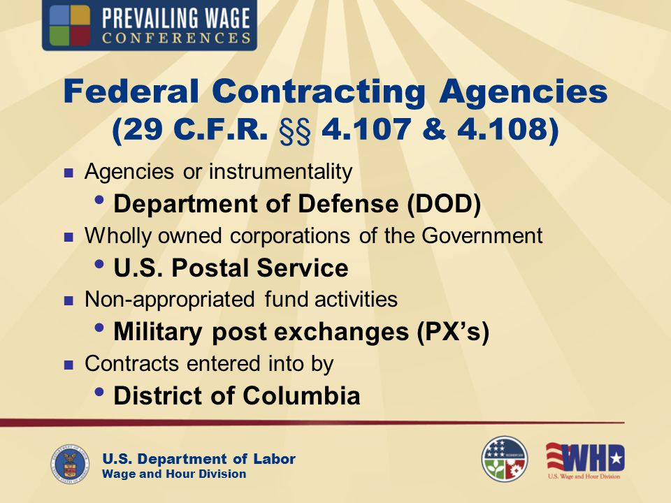 U.S. Department of Labor Wage and Hour Division Federal Contracting Agencies (29 C.F.R.