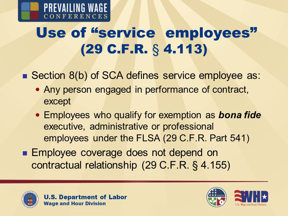 U.S. Department of Labor Wage and Hour Division Use of service employees (29 C.F.R.