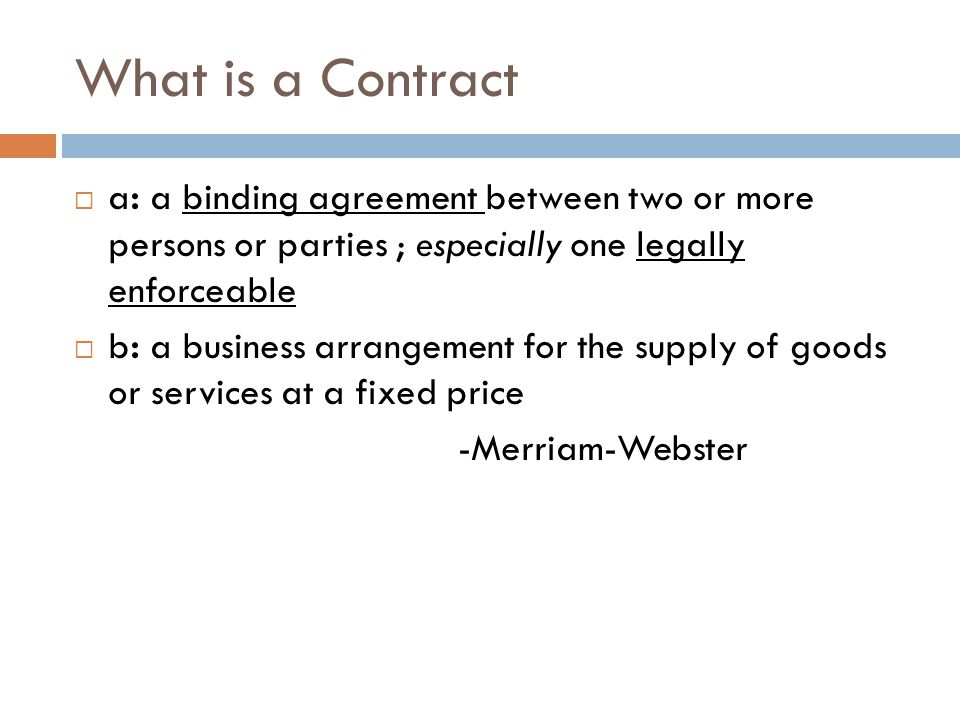 Contracts Negotiation And Drafting What Is A Contract A A Binding