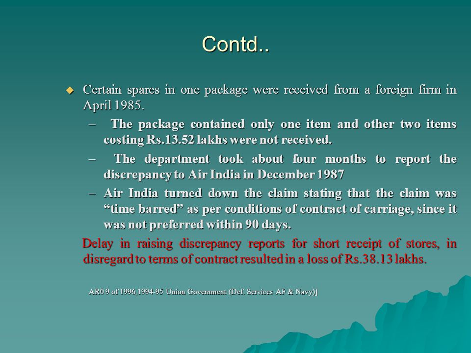 Contd.. Certain spares in one package were received from a foreign firm in April 1985.