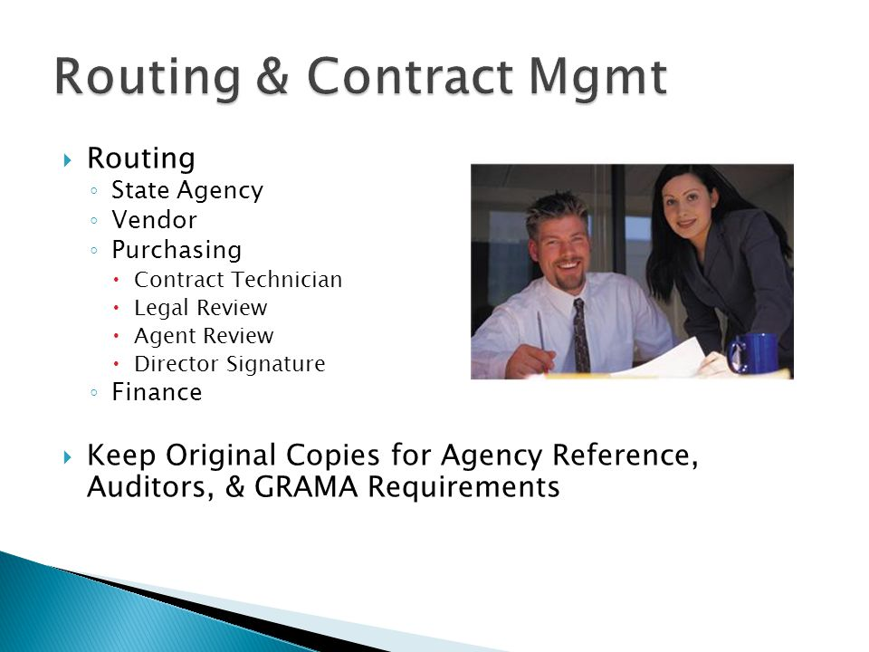 Routing State Agency Vendor Purchasing Contract Technician Legal Review Agent Review Director Signature Finance Keep Original Copies for Agency Reference, Auditors, & GRAMA Requirements