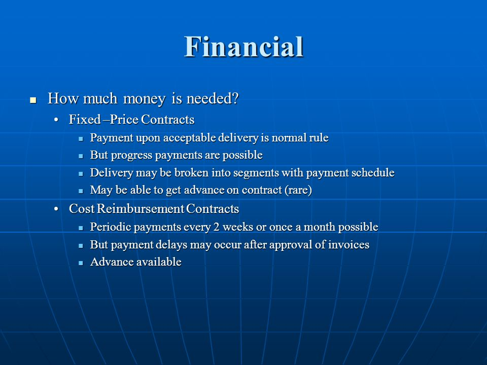 Financial How much money is needed. How much money is needed.