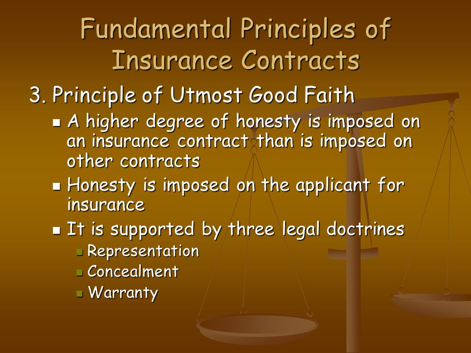 Fundamental Principles of Insurance Contracts 3.