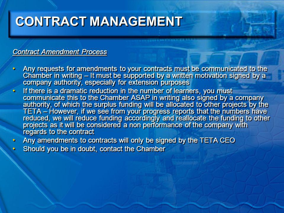 CONTRACT MANAGEMENT Your contract is a LEGAL document!!!!!!; the contract is wider than merely accounting for the number of people being trained Remember the starting point of all payments.