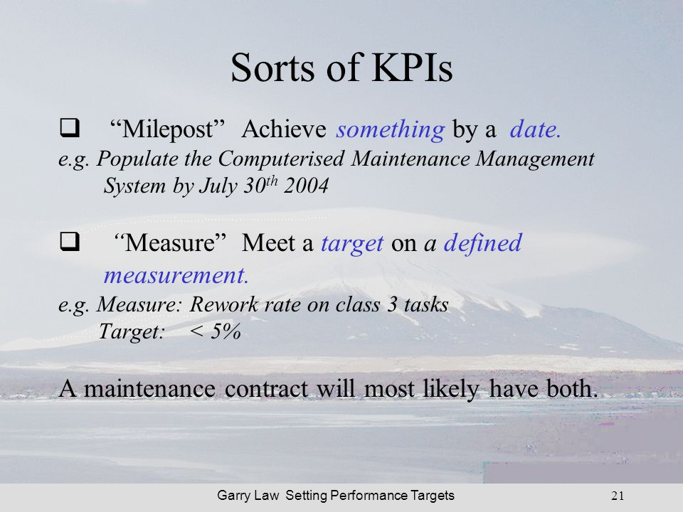 Garry Law Setting Performance Targets21 Sorts of KPIs Milepost Achieve something by a date.