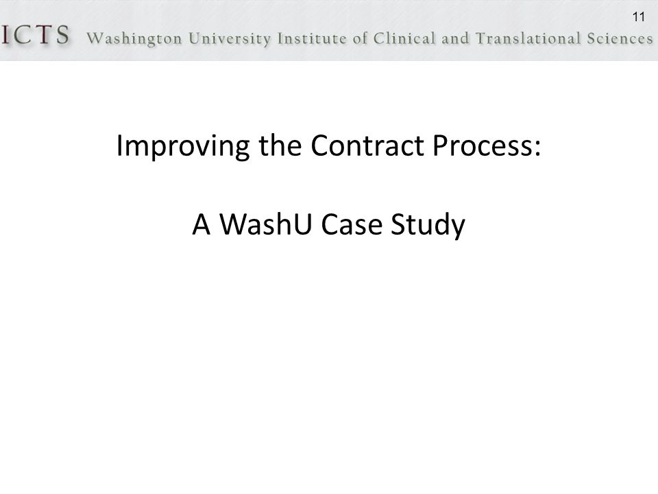Improving the Contract Process: A WashU Case Study 11