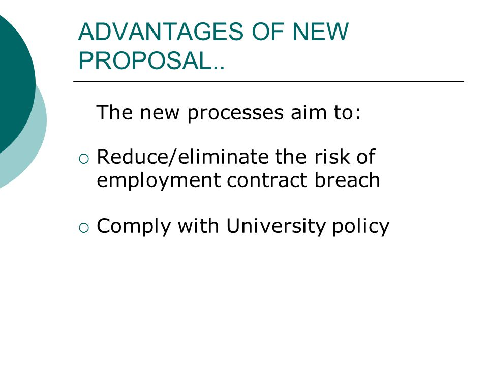 ADVANTAGES OF NEW PROPOSAL..