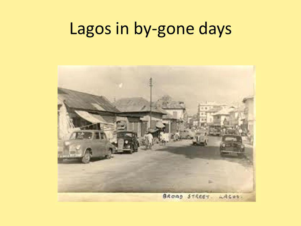 Lagos in by-gone days