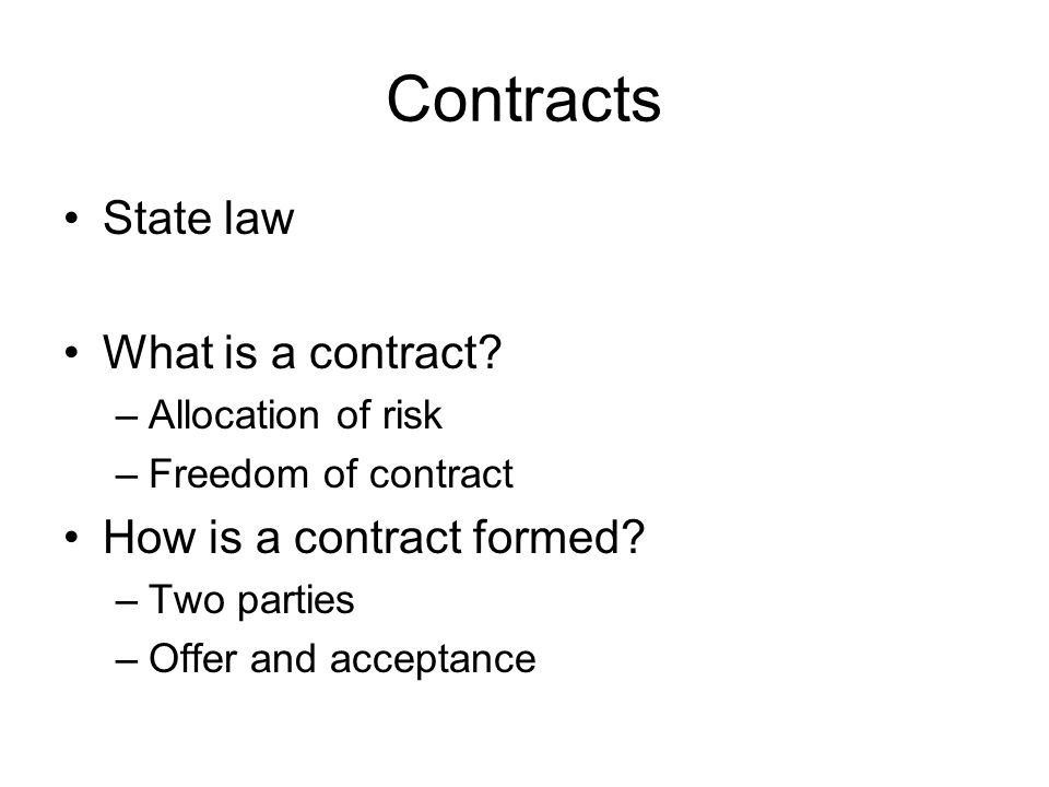 Contracts State law What is a contract.