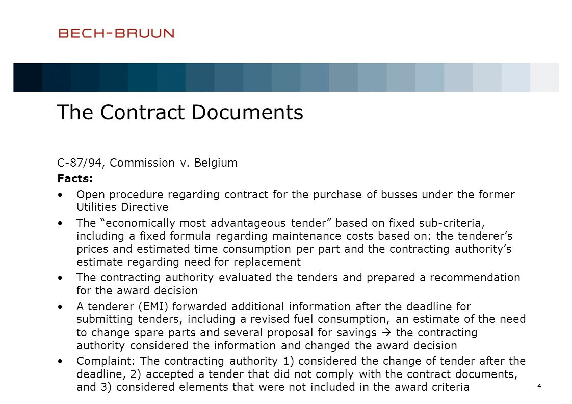4 The Contract Documents C-87/94, Commission v.