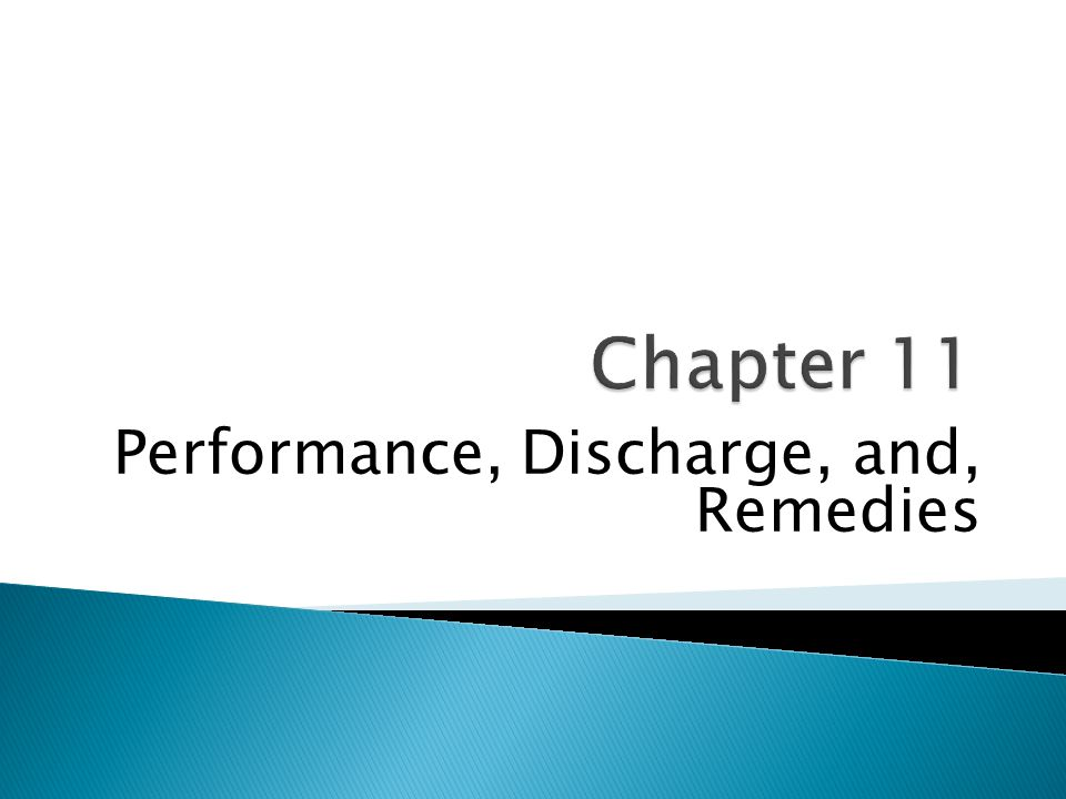 Performance, Discharge, and, Remedies