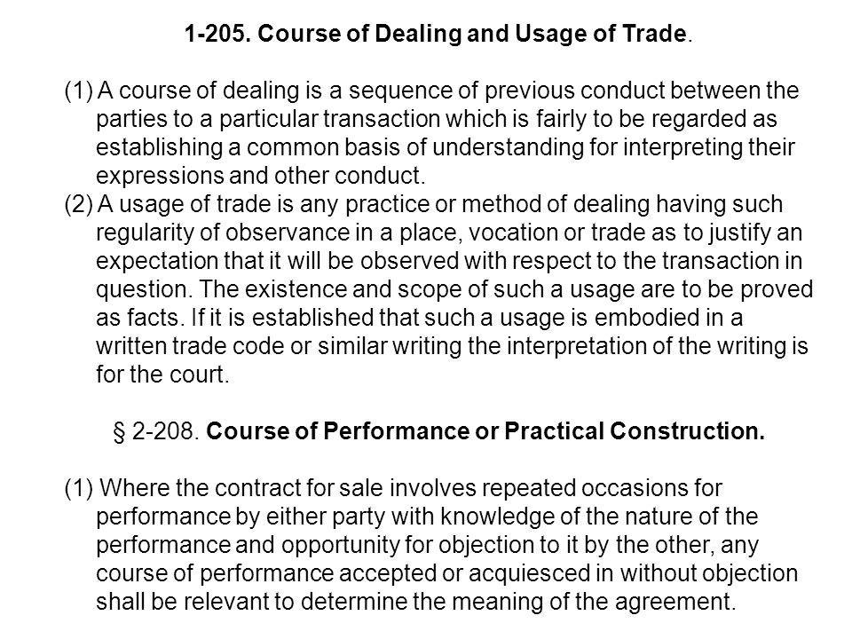 Course of Dealing and Usage of Trade.