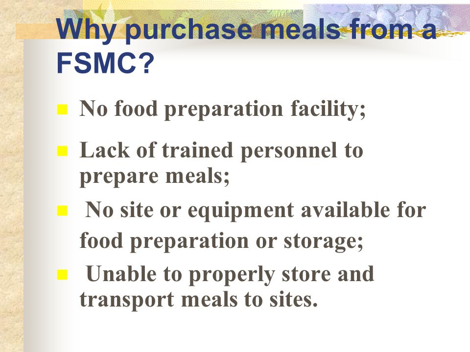 Why purchase meals from a FSMC.