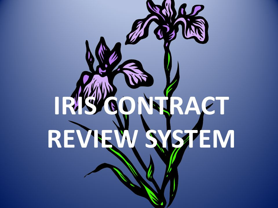 IRIS CONTRACT REVIEW SYSTEM