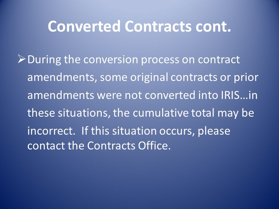 Converted Contracts cont.