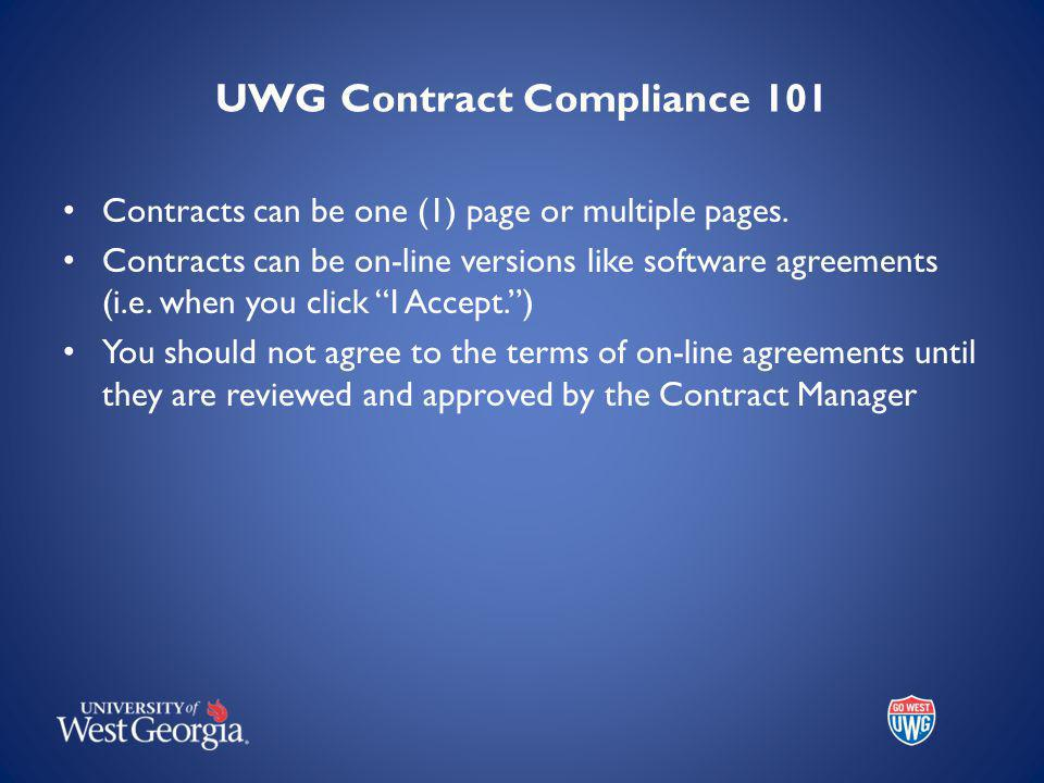 UWG Contract Compliance 101 Contracts can be one (1) page or multiple pages.