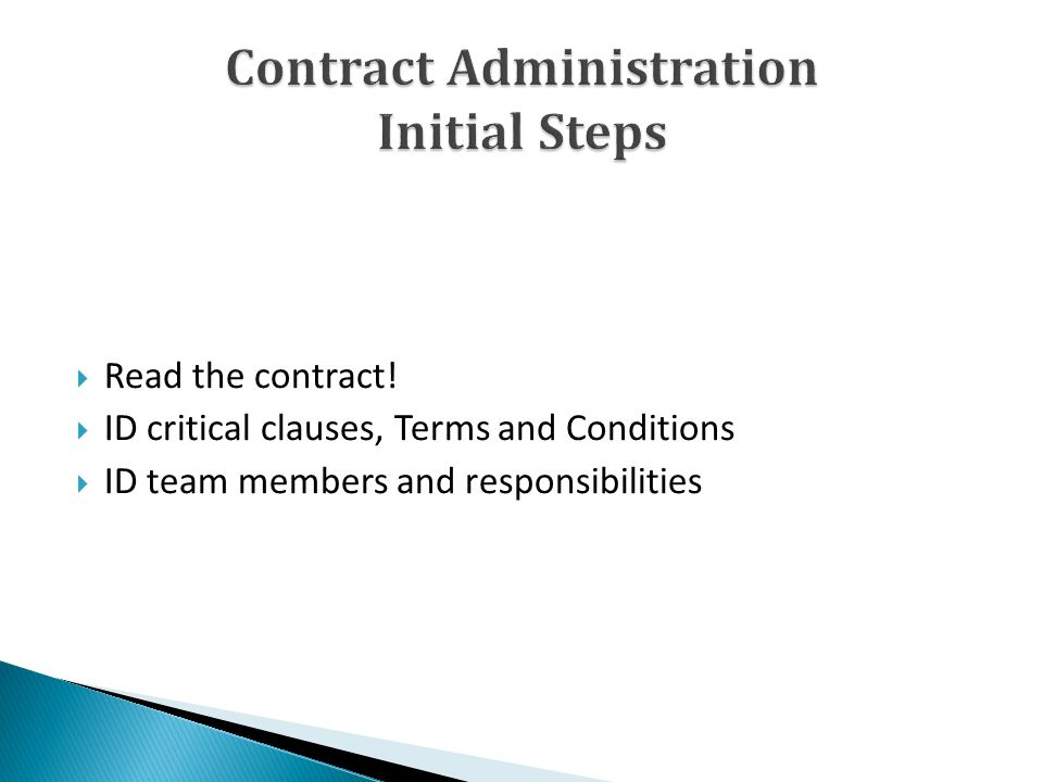 Read the contract! ID critical clauses, Terms and Conditions ID team members and responsibilities
