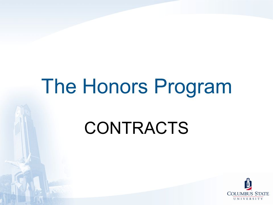 The Honors Program CONTRACTS