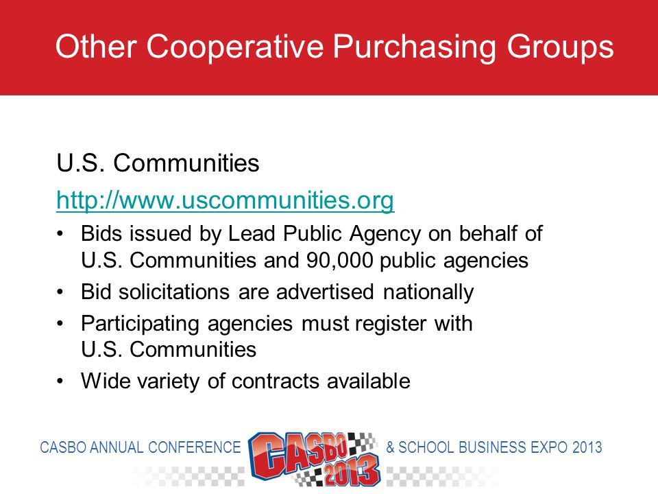U.S. Communities http://www.uscommunities.org Bids issued by Lead Public Agency on behalf of U.S.