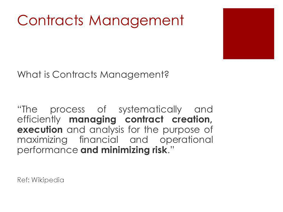 Contracts Management What is Contracts Management.