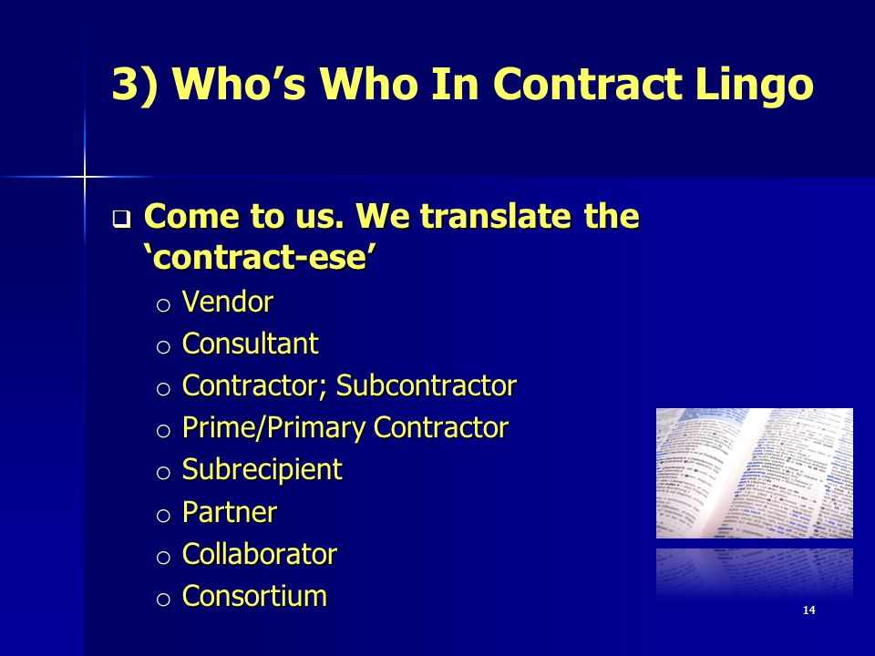14 Come to us. We translate the contract-ese Come to us.