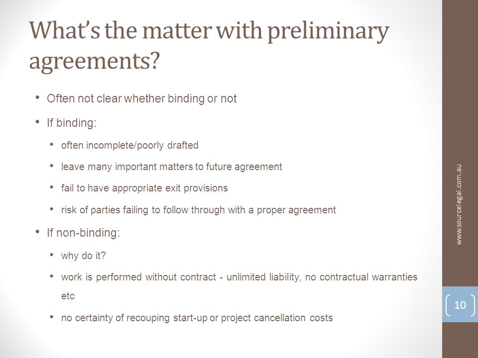 Whats the matter with preliminary agreements.