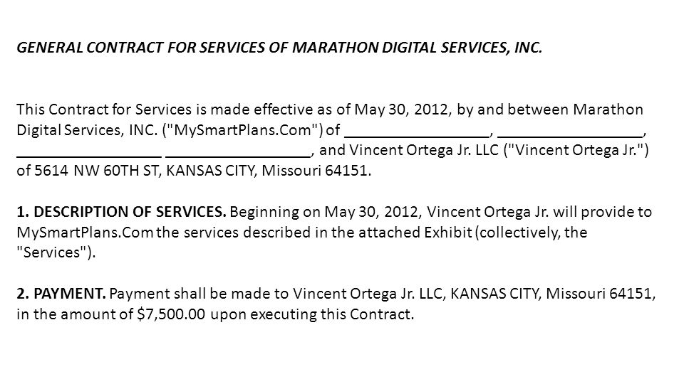 GENERAL CONTRACT FOR SERVICES OF MARATHON DIGITAL SERVICES, INC.