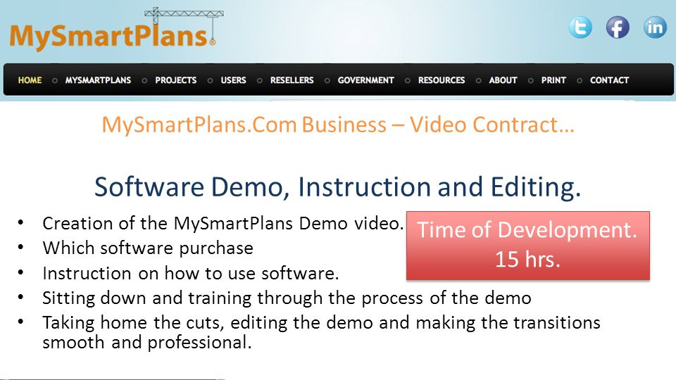 MySmartPlans.Com Business – Video Contract… Software Demo, Instruction and Editing.